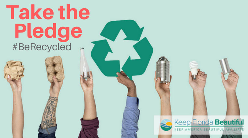 Image of hands holding recyclable items with the text Take the Pledge | Keep Florida Beautiful Blog