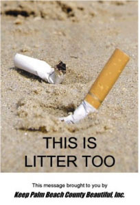 Image of a cigarette on the beach with text that says This Is Litter too | Keep Florida Beautiful Blog